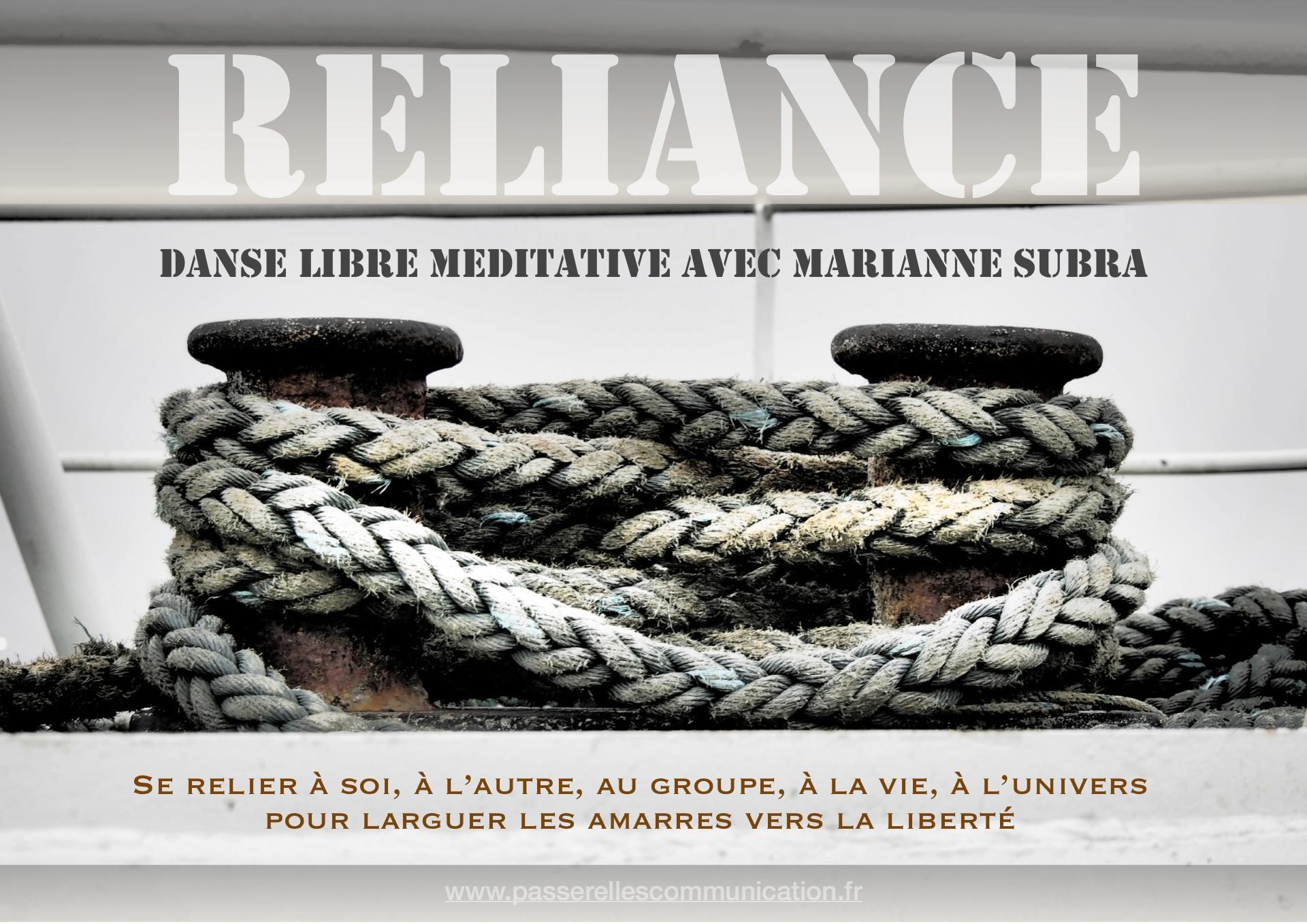 Reliance, Danse Libre Méditative avec Marianne Subra