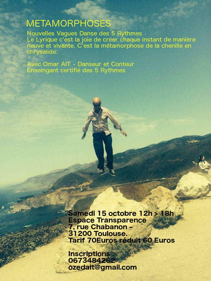 Métamorphose : danse des 5 Rythmes Toulouse avec Omar