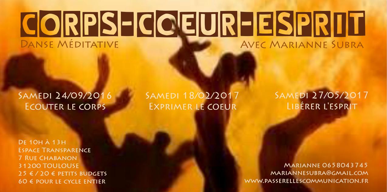 Corps coeur esprit - un cycle de 3 ateliers de Danse Méditative avec Marianne Subra à Toulouse